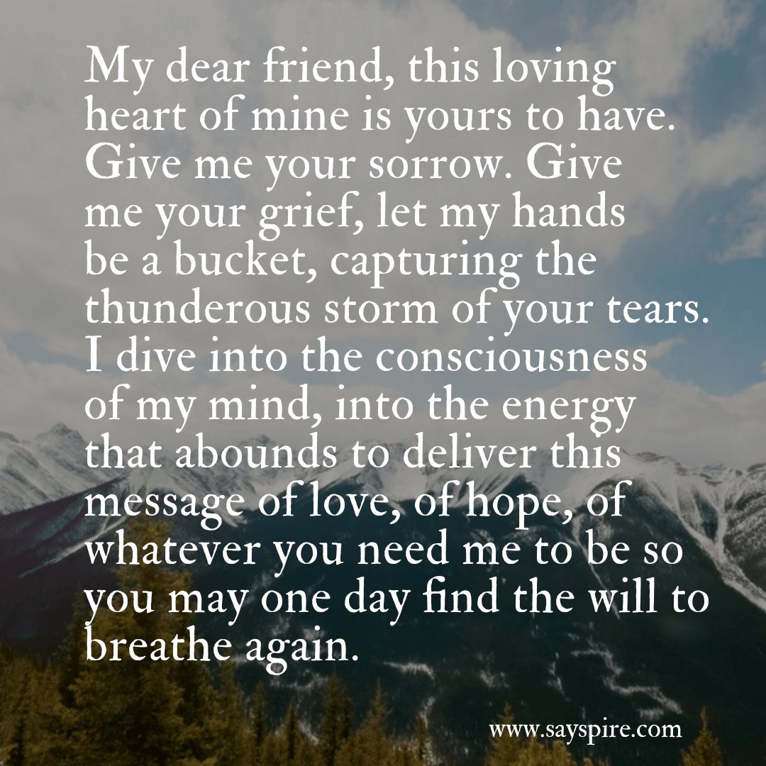 click here to this condolence quotepoem on a picture for a male friend to share on social media